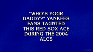 """Who's your daddy?"" Yankees fans taunted this Red Sox ace during the 2004 ALCS"