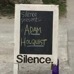 On the marquee: Adam Holquist